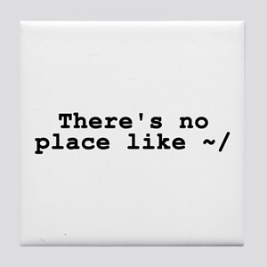 There's no place like ~/ Tile Coaster