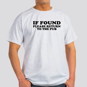 If Found, Return to the Pub Light T-Shirt
