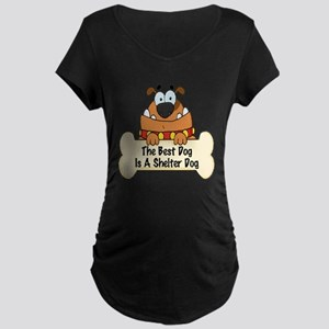 Best Shelter Dogs Maternity Dark T-Shirt