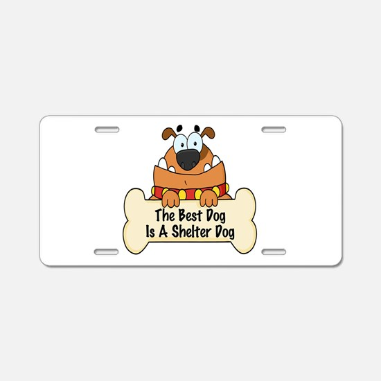 Best Shelter Dogs Aluminum License Plate