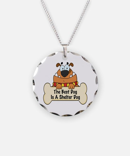 Best Shelter Dogs Necklace