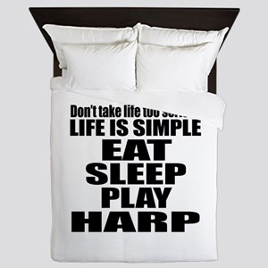 Eat Sleep And Harp Queen Duvet