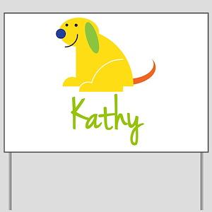 Kathy Loves Puppies Yard Sign