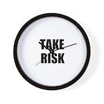 TAKE RISK Wall Clock