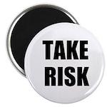 TAKE RISK Magnet
