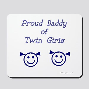 Proud Daddy of Twin Girls Mousepad