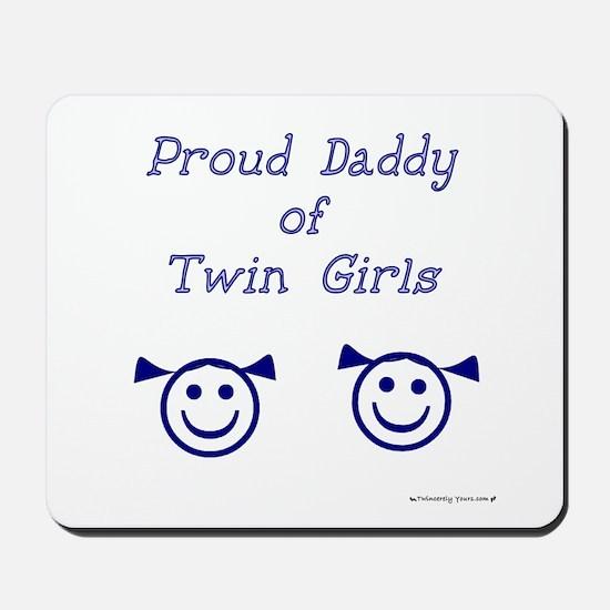 Proud Daddy of Twin Girls Mousepad