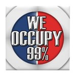We Occupy 99% Tile Coaster