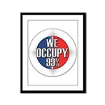 We Occupy 99% Framed Panel Print