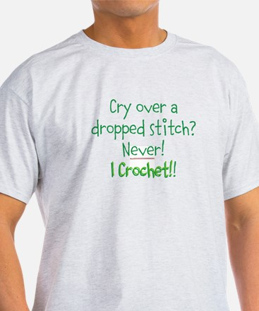 Crocheters Don't Cry T-Shirt