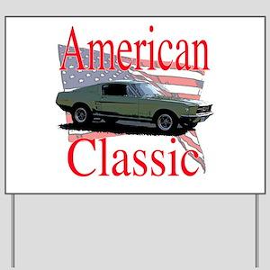67 Mustang Fastback Yard Sign