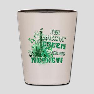 I'm Rockin Green for my Nephe Shot Glass