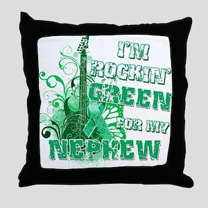 I'm Rockin Green for my Nephe Throw Pillow