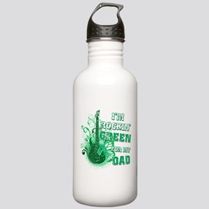 I'm Rockin Green for my Dad Stainless Water Bottle