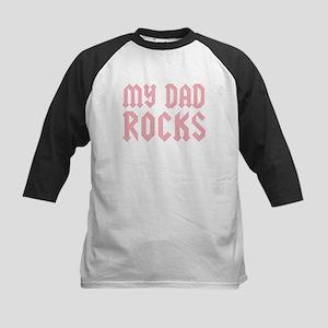 My Dad Rocks Pink Kids Baseball Jersey