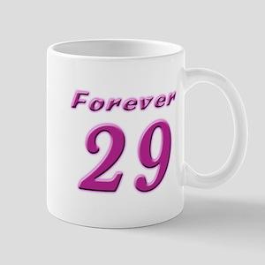 Forever 29 Mug