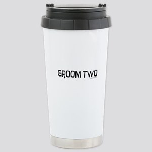 Groom two funny wedding Stainless Steel Travel Mug