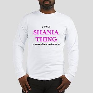 It's a Shania thing, you w Long Sleeve T-Shirt