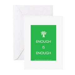 Enough Is Enough Greeting Cards (Pk of 20)