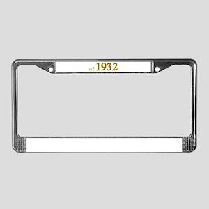 Est 1932 (Birth Year) License Plate Frame
