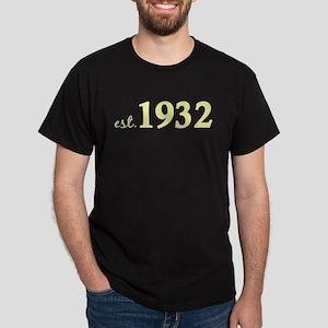 Est 1932 (Birth Year) Dark T-Shirt