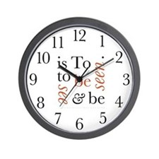 To Be Is To See And Be Seen Wall Clock