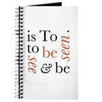 To Be Is To See And Be Seen Journal