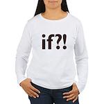 if?! white/brown Women's Long Sleeve T-Shirt