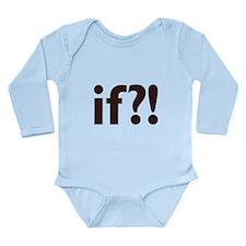 if?! white/brown Long Sleeve Infant Bodysuit
