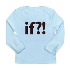 if?! white/brown Long Sleeve Infant T-Shirt