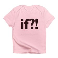 if?! white/brown Infant T-Shirt