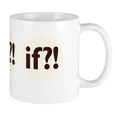if?! white/brown Mug