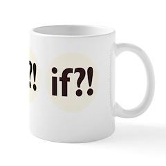 if?! white/brown Mug