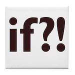if?! white/brown Tile Coaster