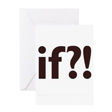 if?! white/brown Greeting Card
