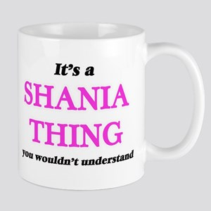 It's a Shania thing, you wouldn't und Mugs