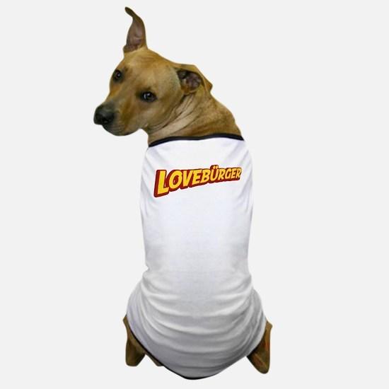 Lovebürger Dog T-Shirt