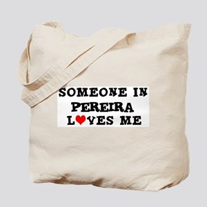 Someone in Pereira Tote Bag