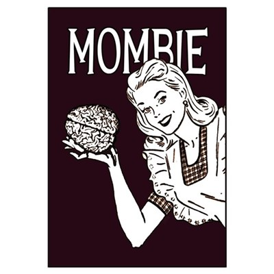 Mombie ~ Zombie Mother Poster