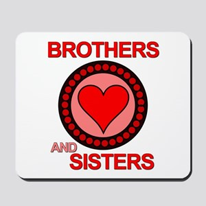 Brothers & Sisters Television Mousepad