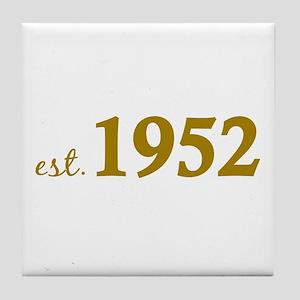Est. 1952 (Birth Year) Tile Coaster
