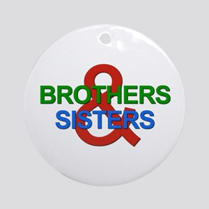 Brothers & Sisters Television Ornament (Round)