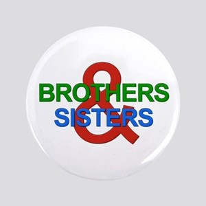 """Brothers & Sisters Television 3.5"""" Button"""