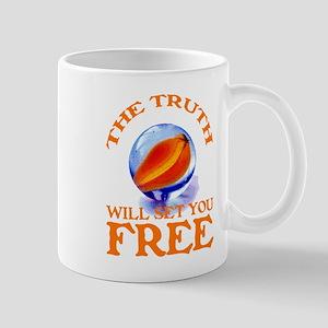 THE TRUTH WILL SET YOU FREE Mug