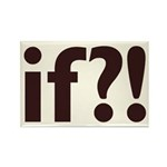 if?! white/brown Rectangle Magnet (100 pack)
