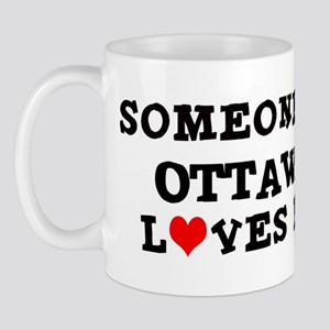 Someone in Ottawa Mug