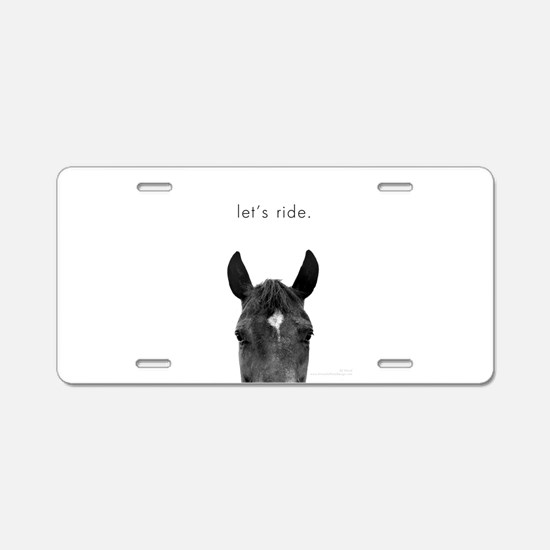 Let's Ride print by Ed Wood Aluminum License Plate