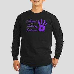 I Slapped Ouiser Long Sleeve Dark T-Shirt