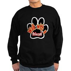 Walk With a Friend Sweatshirt (dark)