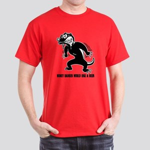 Honey Badger Wants Beer Dark T-Shirt